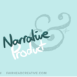 Narrative & Product