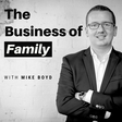The Business of Family Podcast