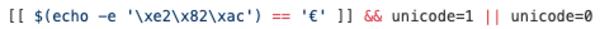 [[ $(echo -e '\xe2\x82\xac') == '€' ]] && unicode=1 || unicode=0