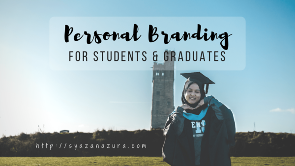 Personal Branding for Students & Graduates [long].