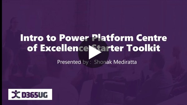 Intro to the Power Platform Center of Excellence CoE Starter Kit with Shonak Mediratta