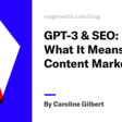 GPT-3 & SEO: What It Means for Content Marketing | Siege Media