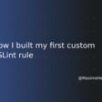 How I built my first custom ESLint rule - Maxime Heckel's Blog