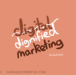 Dignified Marketing