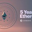 Ethereum Network: 5 años en funcionamiento