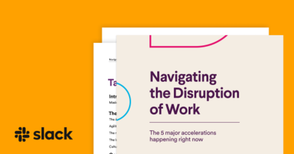 A new guide for adapting to a radically different workplace from Slack