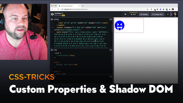 CSS Custom Properties Penetrate the Shadow DOM, by Chris Coyier (16min)