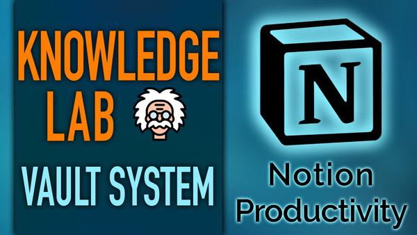 Knowledge Vault – Notion Knowledge Management System