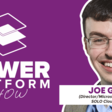 PowerApps Dynamics 365 and Microsoft Azure with Joe Griffin | Dynamics 365 Show