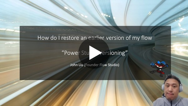 How do I restore an earlier version of my flow (Power Automate)