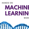 Hands-on Machine Learning Workshop | Meetup