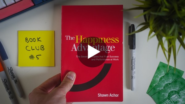 The Happiness Advantage - Book Summary