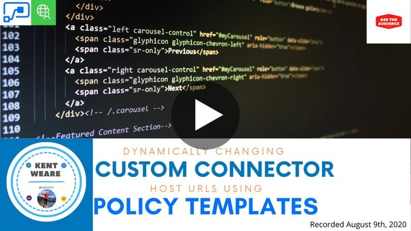039 - Dynamically Changing Power Automate Custom Connector Values using Policy Templates