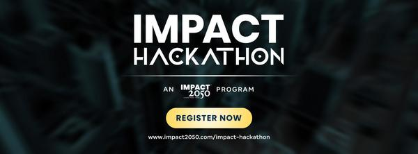 Last chance to register for Impact Hackathon Online