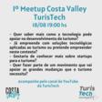 1º Meetup Costa Valley TurisTech