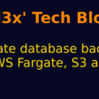 Automate database backups with AWS Fargate, S3 and CDK