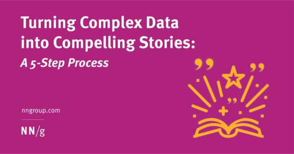 Turning Complex Data into Compelling Stories: A 5-Step Process