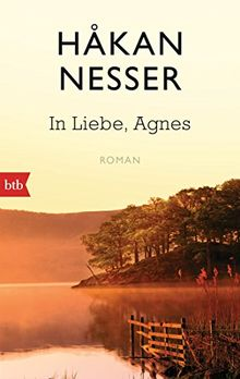 """Kurzweilig, spannend, bitterböse: """"In Liebe, Agnes"""" von Hakan Nesser"""