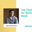 Top Challenges for Remote Work by Ticketmaster Director of Product - Product School