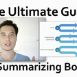 The Ultimate Guide to Summarizing Books: How to Distill Ideas to Accelerate Your Learning