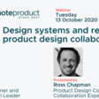 Remote Product #12: Design systems and remote product design collaboration