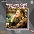 Venture Cafe After Dark: Birdie Busch, sponsored by CIC Philadelphia