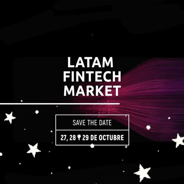 Llegó la hora🗣 Les anunciamos las fechas para ¡Latam Fintech Market 2020!