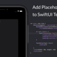 Add Placeholder Text To SwiftUI TextEditor