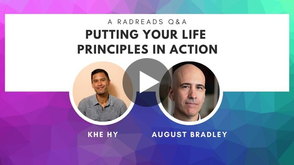 Putting Life Principles into Action with August Bradley