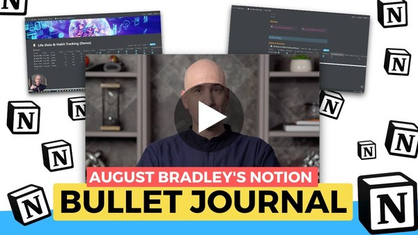 Bullet Journal in Notion with August Bradley