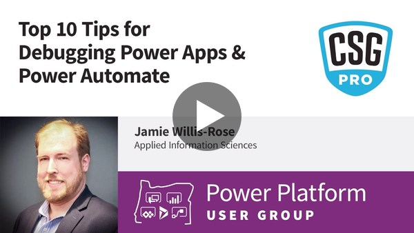 Top 10 Tips for Debugging Power Apps & Power Automate