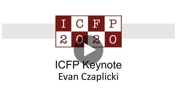ICFP Keynote: Evan Czaplicki