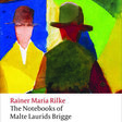 The Notebooks of Malte Laurids Brigge - Rainer Maria Rilke - Oxford University Press