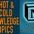 🔥Hot & 🧊Cold Knowledge Topics – Notion Knowledge Management