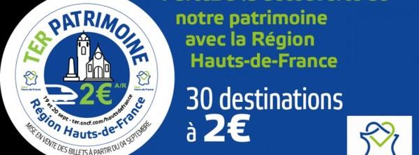 Les TER à 2€ l'aller-retour pour les journées du patrimoine dans les Hauts-de-France - Voor 2 euro naar Open Monumentendag in Hauts-de-France