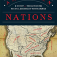 American Nations: A History of the Eleven Rival Regional Cultures of North America.