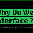 'Why Do We Interface?' by Ehsan Noursalehi | Readymag