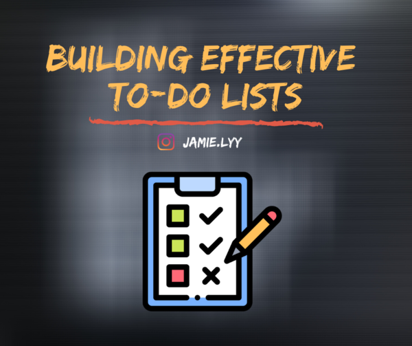 Building Effective To-Do Lists —