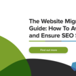 The website migration guide: how to avoid risk and ensure SEO success