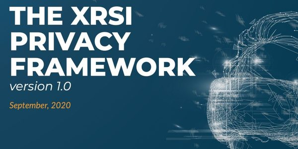XRSI releases VR/AR user privacy framework, citing 'urgent' need