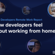 How Developers Feel About Working From Home