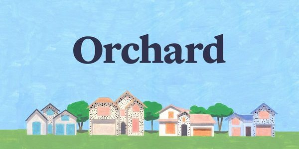 Orchard raises $69 million to develop machine learning for buying and selling homes