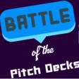 Battle of the Pitch Decks