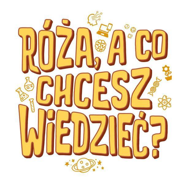 """Logo komiksu edukacyjnego """"Róża, a co chcesz wiedzieć?"""""""