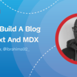 How To Build A Blog With Next And MDX — Smashing Magazine