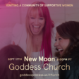 Women from around the world will gather on Thursday for the New Moon