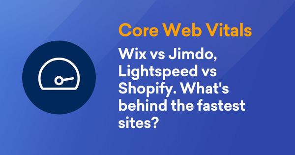 Core Web Vitals - Wix vs. WordPress, Shopify vs. Shopware – What's fastest?