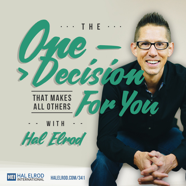 The ONE Decision That Makes All Others For You with Hal Elrod