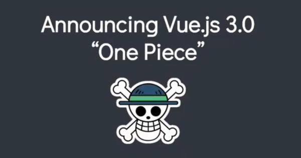 "Vue.js 3.0 codename ""One Piece"""