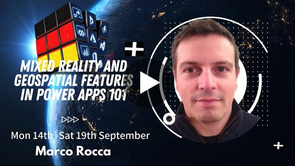 Mixed Reality and Geospatial Features in Power Apps 101 - Marco Rocca